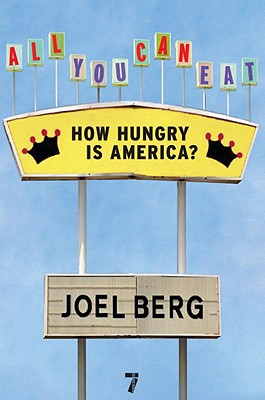 All You Can Eat By Berg, Joel