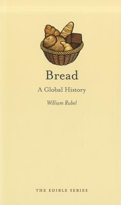 Bread By Rubel, William